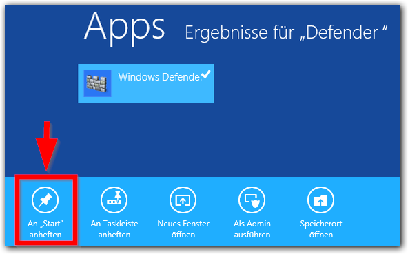 Windows 8: Windows Defender An Start anheften